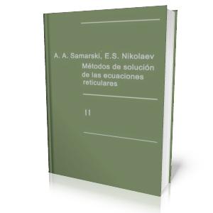 Método de Solución de las ecuaciones reticulares II