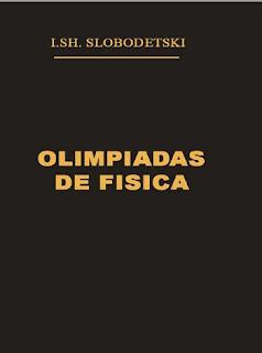 Olimpiadas de Física –  I. SH. Slobodetski