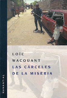 Las cárceles de la miseria – Loïc Wacquant