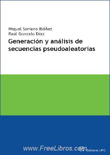 Generación y Análisis de Secuencias Pseudoaleatorias