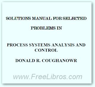 Solucionario: Analisis de Sistemas de Proceso y Control (Process System Analysis and Control) – D. Coughanowr