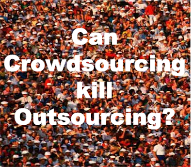 can crowdsourcing kill outsourcing