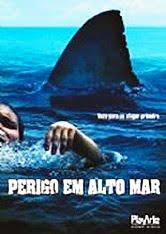 Baixar Torrent Perigo em Alto Mar Download Grátis