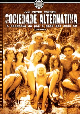 Sociedade Alternativa - Peter Coyote (2005)