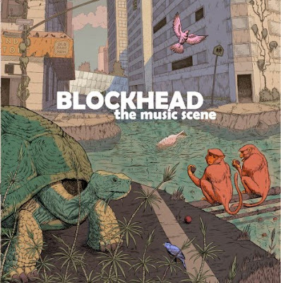 blockhead themusicscene 468x470 BLOCKHEAD: The Music Scene (Album Sampler Mixed by DK)