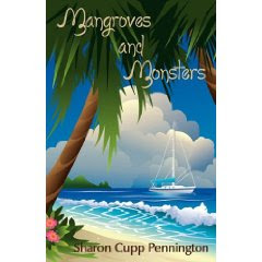 MANGROVES AND MONSTERS by Sharon Cupp Pennington