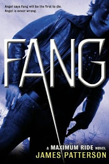 FANG: A MAXIMUM RIDE NOVEL by James Patterson