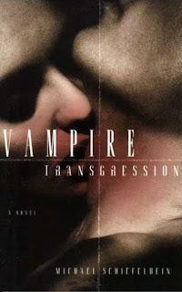 VAMPIRE TRANSGRESSION by Michael Schiefelbein