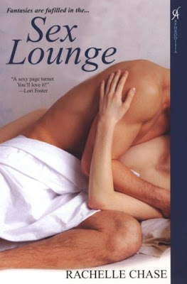 Sex Lounge by Rachelle Chase