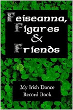 "For Irish dancers: ""Feiseanna, Figures & Friends"""