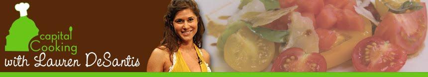 Capital Cooking with Lauren DeSantis