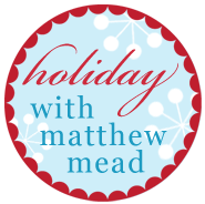 Matthew Mead Holidays