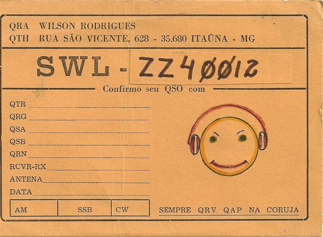 3334b3f8ff9 Cartão QSL utilizado por ZZ4-0012 Wilson Rodrigues como SWL.