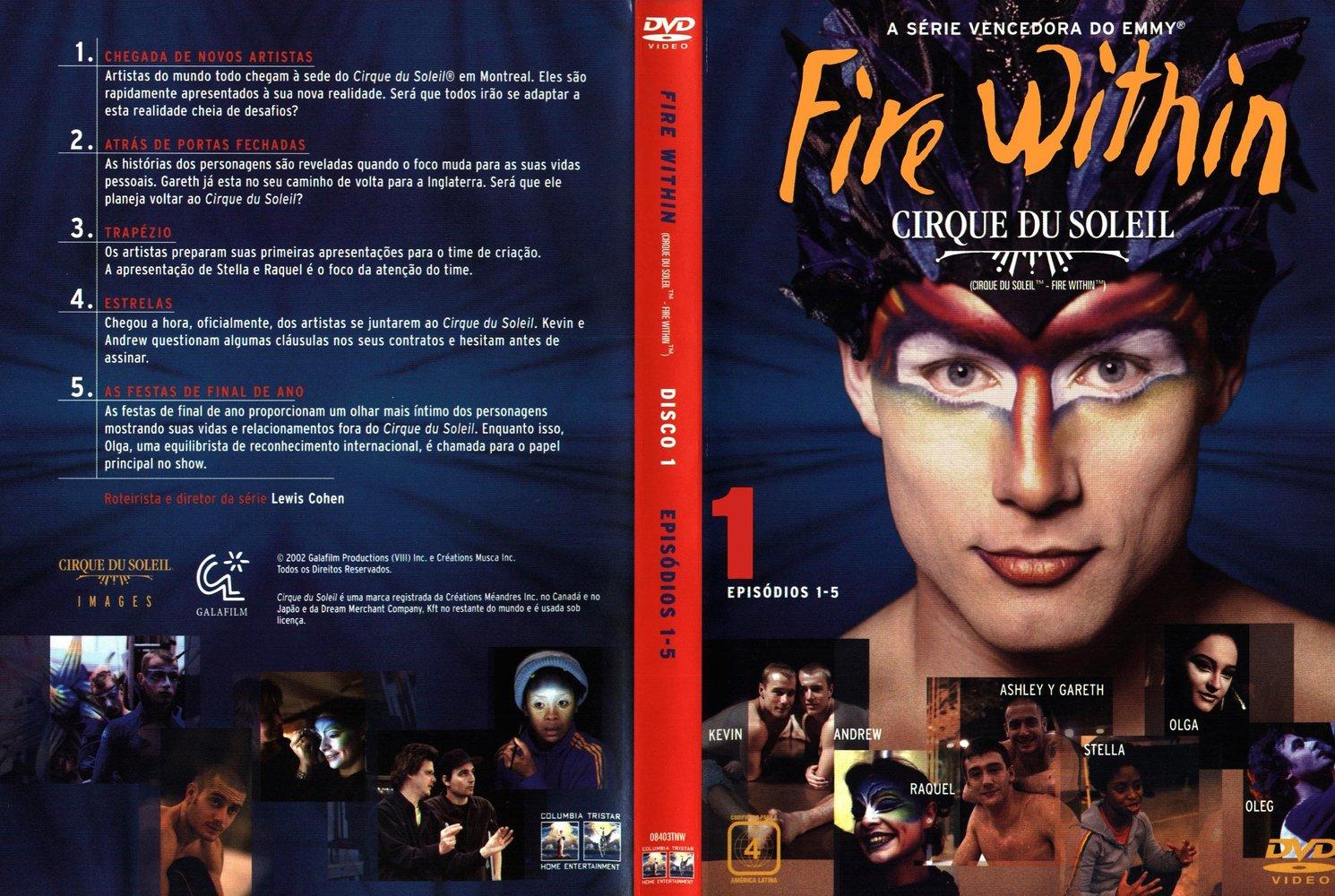 Cirque du Soleil: Fire Within