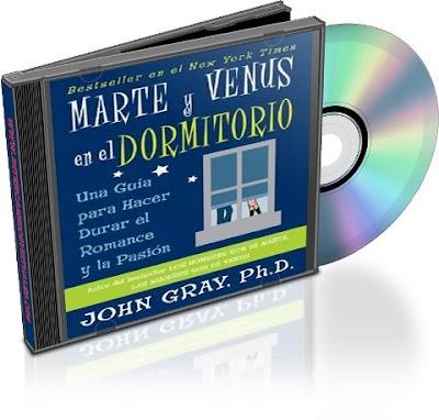 MARTE Y VENUS EN EL DORMITORIO, John Gray [ Audiolibro ] – Una guía para hacer durar el romance y la pasión en la pareja.