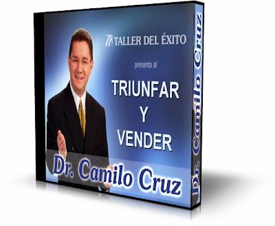 TRIUNFAR Y VENDER, Camilo Cruz [ AudioLibro ] – Conozca las leyes que gobiernan las relaciones entre los clientes y los vendedores