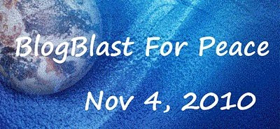 Blog Blast for Peace 11/4/2010