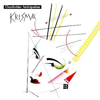 Krisma - Clandestine Anticipation
