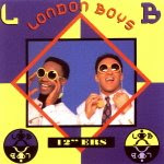 London Boys - 12'' Ers