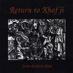 Return of Khafji - From Darkest Skies