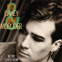 Philip Oakey & Giorgio Moroder - Be My Lover Now