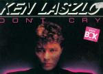 Ken Laszlo - Don't Cry (Swedish Remix)