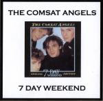 The Comsat Angels - 7 Day Weekend