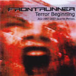 Frontrunner - Terror Beginning - 1997-2007 - Selected Material