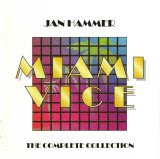 Jan Hammer - Miami Vice: The Complete Collection