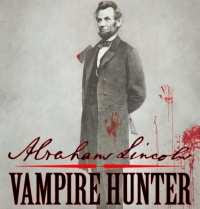 Abraham Lincoln Vampire Hunter le film