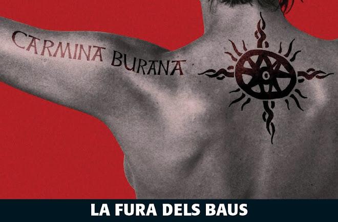 CARMINA BURANA de LA FURA DELS BAUS