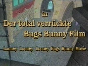 der total verrГјckte bugs bunny film