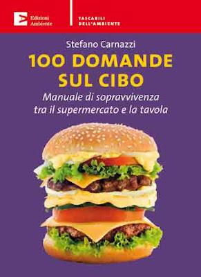 stefano carnazzi - 100 domande sul cibo – manuale di sopravvivenza tra il supermercato e la tavola 4 - fanzine