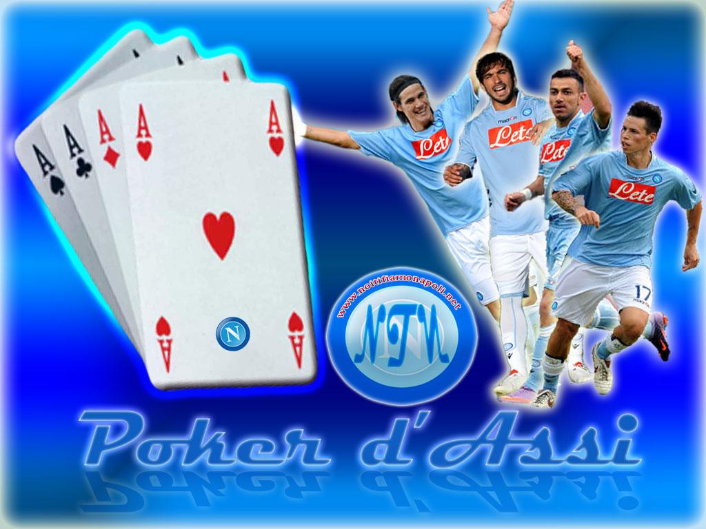 Noi Tifiamo Napoli Net Il Napoli Cala Il Poker