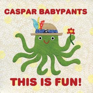 caspar babypants this is fun album cover