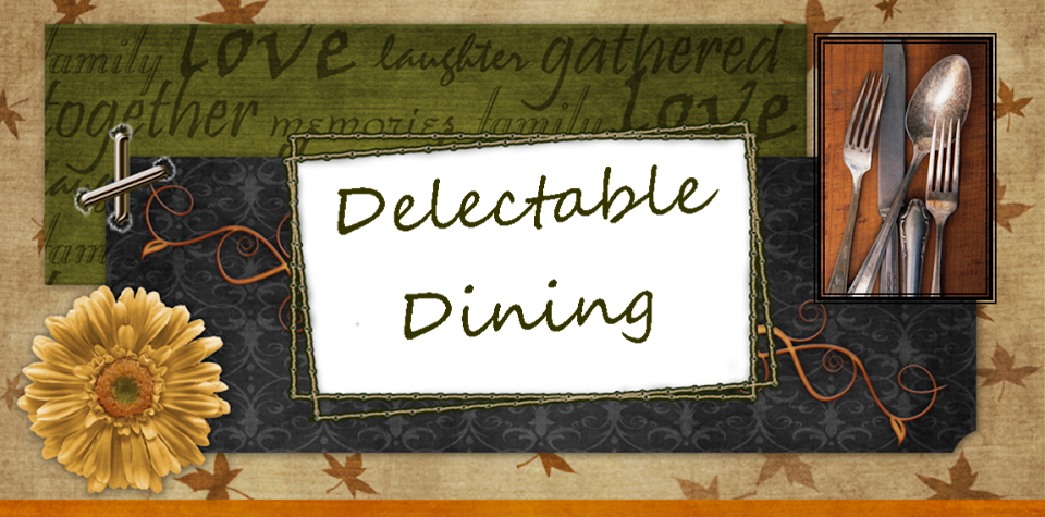 Delectable Dining