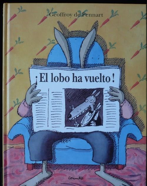 """Que hable la infancia: Libro infantil: """"¡El lobo ha vuelto!"""""""