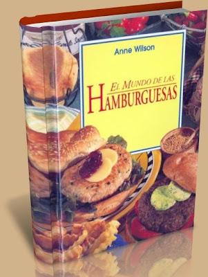El mundo de las hamburguesas – Anne Wilson
