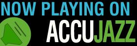 AccuJazz - The Future of Jazz Radio