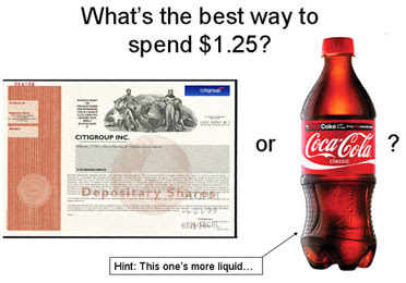 Citibank Stock Share or 20 oz Bottle of Coca-Cola - Which is the better way to spend $1.25 these days?