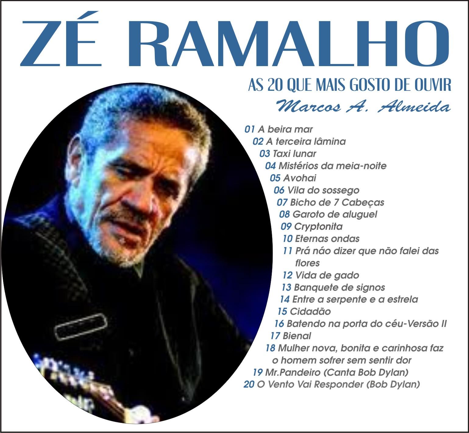 TURMA DO FLAMENGUINHO: AS 20 QUE GOSTO DE OUVIR DO ZÉ RAMALHO