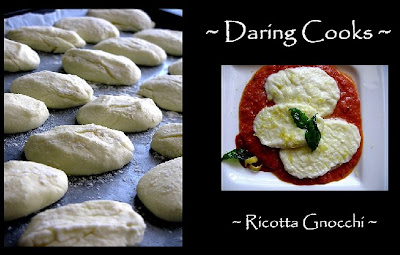 ZUNI RICOTTA GNOCCHI - Time For the Daring Cooks!! - Passionate About ...
