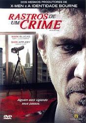 Rastros de Um Crime 2007 Dublado Online