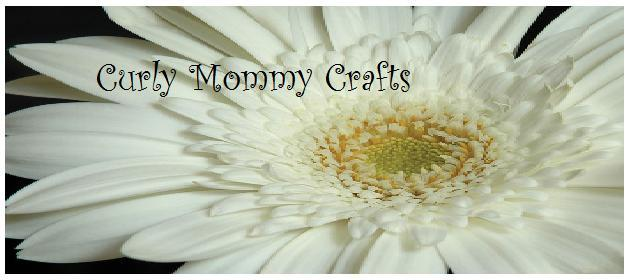 Curly Mommy Crafts