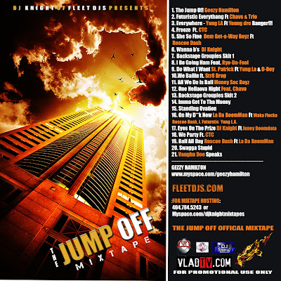 back DJ KNIGHT OF THE FLEET DJS THE JUMP OFF MIXTAPE HOSTED BY GEEZY HAMILTON