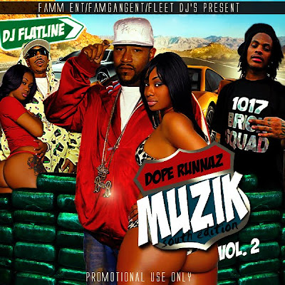 Dope+Runna+Musik+vol.2 DJ Flatline Dope Runnaz Muzik Vol.2
