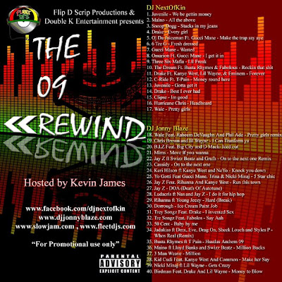 "[The Fleet Djs] New Post : Flip D Scrip Productions & Double K Entertainment presents""The 09 Rewind"" WITH DJ NextOfKin,DJ Jonny Blaze"