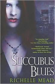 Succubus Blue by Richelle Mead
