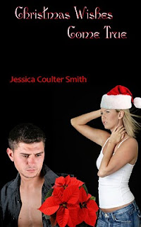Christmas Wishes Come True by Jessica Coulter Smith