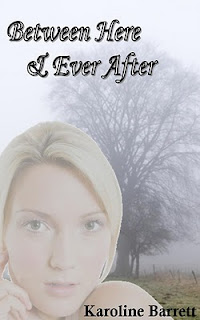 Between Here & Ever After by Karoline Barrett